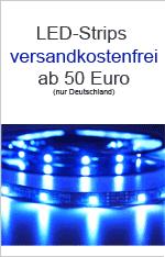 Versandkostenfreie Lieferung LED-Strips ab 30 Euro