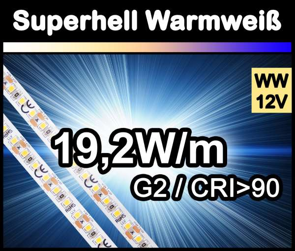 1m Superhell G2 mit 1650 lm/m bei 19,2W/m 12V LED Strips warmweiß SMD 2835 Strip HP Superbright