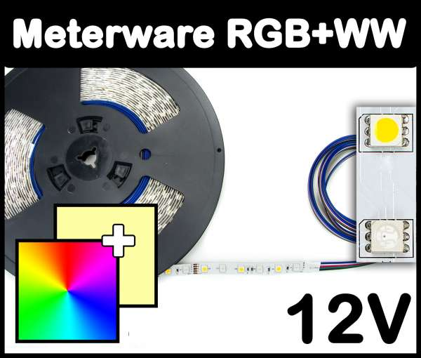 1m RGB+WW 5050 LED Strip 12V mehrfarbig + warmweiß 14,4W/m Strips Flexband Leiste, Meterware!
