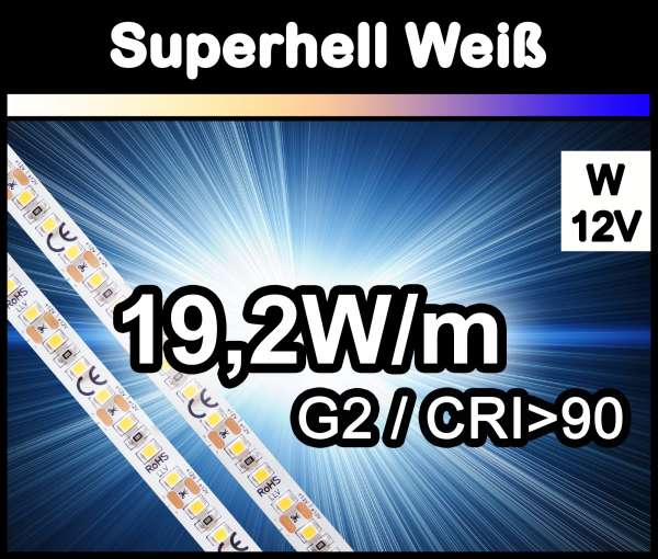 1m Superhell G2 mit 1800 lm/m bei 19,2W/m 12V LED Strips weiß SMD 2835 Strip HP Superbright